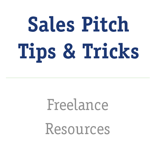 The Best Sales Pitch Tips From Veteran Freelancers